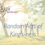 "KING'S ROCHESTER LAUNCHES ""RANDOM ACT OF KING'S-NESS"""